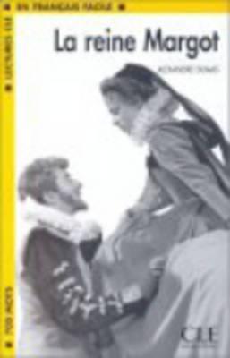 Lectures Cle En Francais Facile - Level 1: La Reine Margot