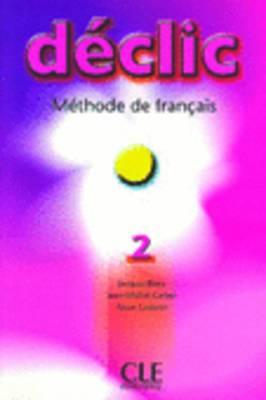 Declic: Livre D'Eleve 2