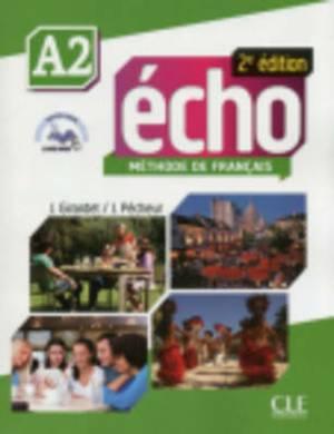 Echo (Nouvelle Version): Livre De L'eleve + Dvd-rom + Livre-web A2 2e Edition