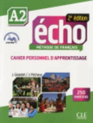 Echo 2e edition (2013): Cahier personnel d'apprentissage + CD-audio + livre-we