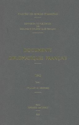 Documents Diplomatiques Francais: 1945 Tome II (1er Juillet 31 Decembre)