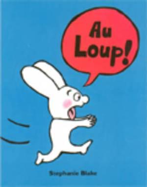 Au Loup!