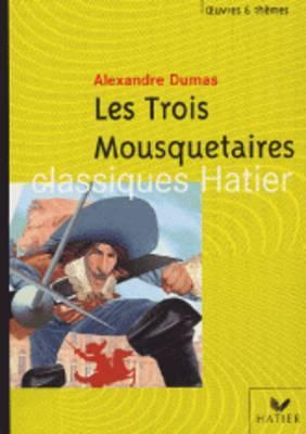 Oeuvres & Themes: Les Trois Mousquetaires