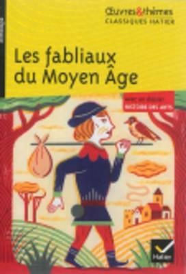 Oeuvres & Themes: Les Fabliaux Du Moyen \A^Ge