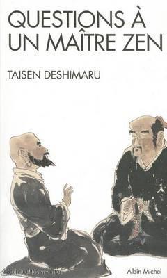 Questions a Un Maitre Zen