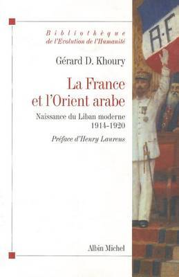 France Et L'Orient Arabe (La)