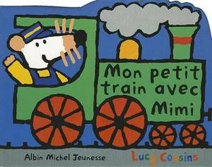 Mon Petit Train Avec Mimi - Nouvelle Edition