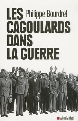 Cagoulards Dans La Guerre (Les)