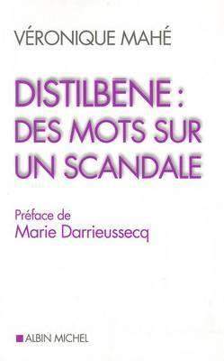 Distilb ne: Des Mots Sur Un Scandale