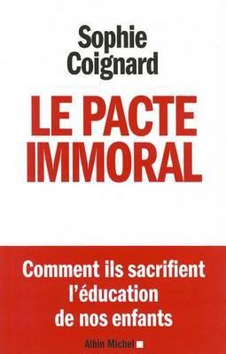 Pacte Immoral (Le )