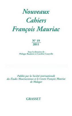 Nouveaux Cahiers Francois Mauriac N 19