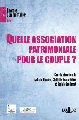 Quelle Association Patrimoniale Pour Le Couple ? - 1 re  dition: Th mes Et Commentaires