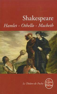 Hamlet/Othello/Macbeth