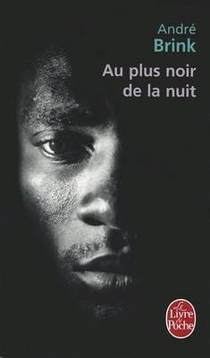 Au Plus Noir De La Nuit