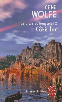 Cote Lac: Le Livre Du Long Soleil 2