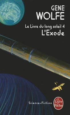 L'Exode: Le Livre Du Long Soleil 4