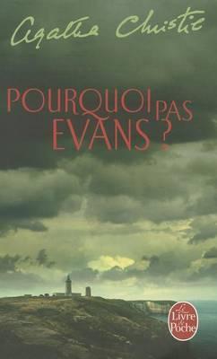 Pourquoi Pas Evans?