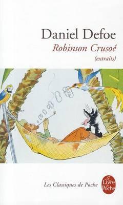 Robinson Crusoe Extraits