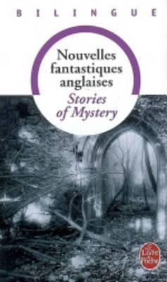 Nouvelles Fantastiques / Stories of Mystery