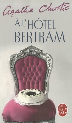 A L'Hotel Bertram