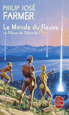Le Monde Du Fleuve