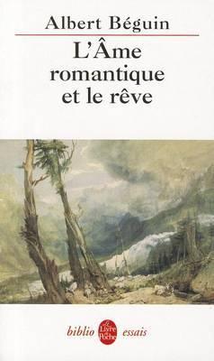 L AME Romantique Et Le Reve Essais...
