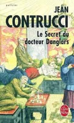Le Secret Du Docteur Danglars (Les Nouveaux Mysteres De Marseille)