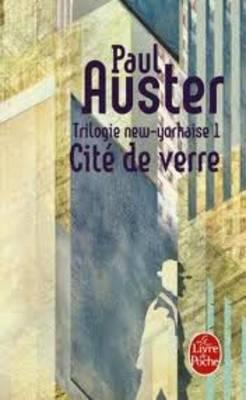Trilogie New-Yorkaise. Tome 1: Cite De Verre