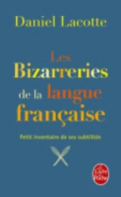 Les bizarreries de la langue franccaise