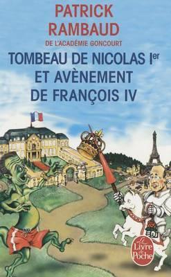 Tombeau de Nicolas 1er et avenement de Francois IV
