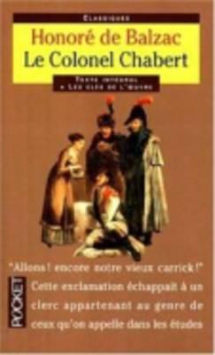 Classiques Abreges: Le Colonel Chabert