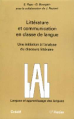 Langue et Apprentissage des langues: Litterature et communication en classe de