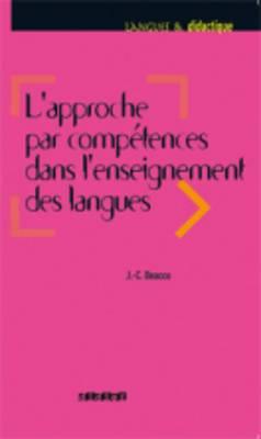Langues et Didatctique: L'approche par competences dans l'enseignement des lan