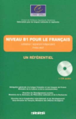 Un Referentiel: Niveau B1 Livre + CD
