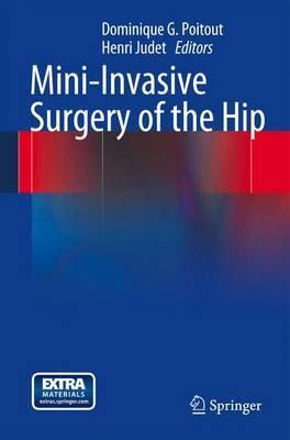 Mini-invasive Surgery of the Hip