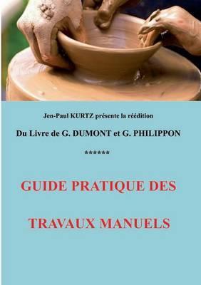 Guide Pratique Des Travaux Manuels