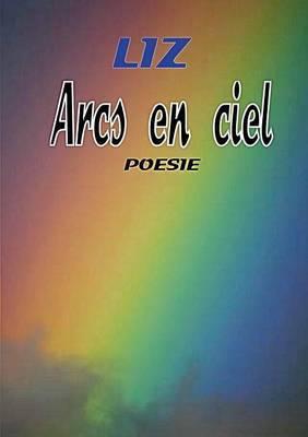 Arcs-En-Ciel