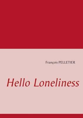 Hello Loneliness