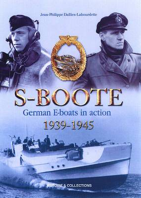 S-Boote: German E-Boats in Action, 1939-1945: 2006