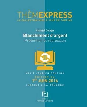Themexpress-Blanchiment D'Argent: Prevention Et Repression