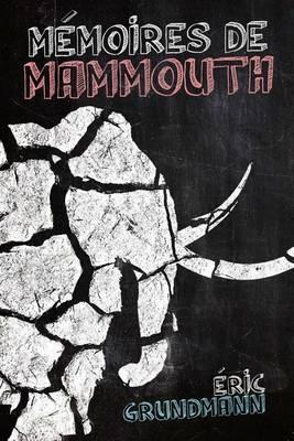 Memoires de Mammouth