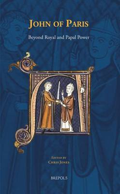 John of Paris: Beyond Royal and Papal Power