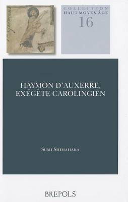 HAMA 16 Haymon dAuxerre, exegete carolingien, Shimahara