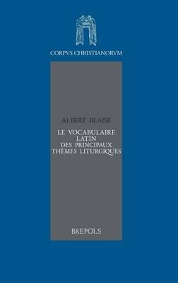 Le Vocabulaire Latin Des Principaux Themes Liturgiques