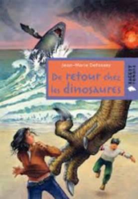 De Retour Chez Les Dinosaures