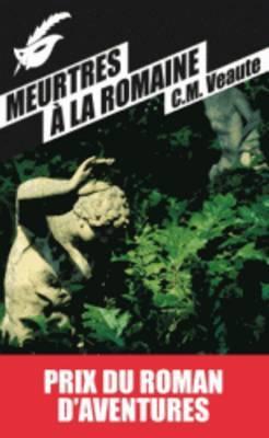 Meurtres a la romaine (Prix du Roman d'aventures 2013)