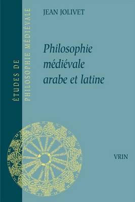 Philosophie Arabe Et Latine