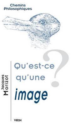Qu'est-Ce Qu'une Image?