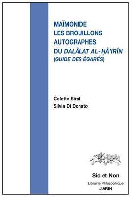 Les Brouillons Autographes Du Dalalat Al-Ha'irin (Guide Des Egares)