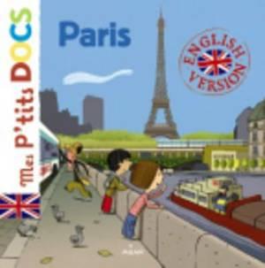 Mes P'Tits Docs: Paris (English Version)